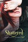 Shattered (Stolen Breaths, #2)