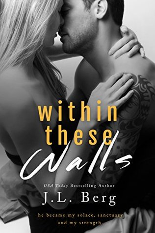 Within These Walls (The Walls Duet, #1) by J.L. Berg