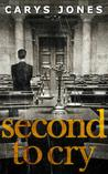 Second to Cry (Avalon, #2)
