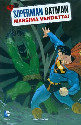 Superman/Batman n. 4: Massima vendetta! Jeph Loeb