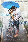 Crown's Chance at Love (Book 1 of Six Degrees Series)