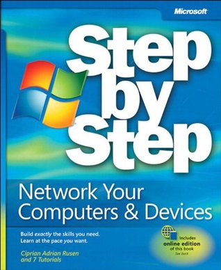 Network Your Computer & Devices Step  by  Step by Ciprian Rusen