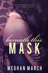 Beneath This Mask (Beneath #1)