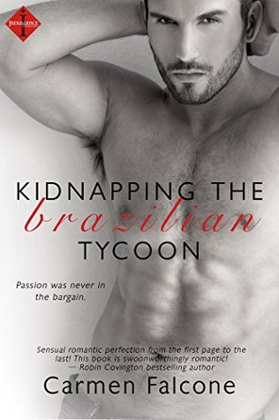 {Review} Kidnapping the Brazilian Tycoon by Carmen Falcone