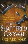 The Shattered Crown (Steelhaven, #2)