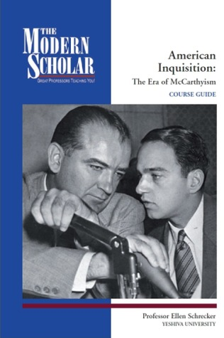 ìthe age of mccarthyism by ellen schrecker essay Rent textbook age of mccarthyism a brief history with documents by schrecker, ellen w - 9780312393199  comprehensive essay on the history of mccarthyism with.