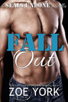 Fall Out (SEALs Undone, #1)