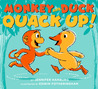 Monkey and Duck Quack Up