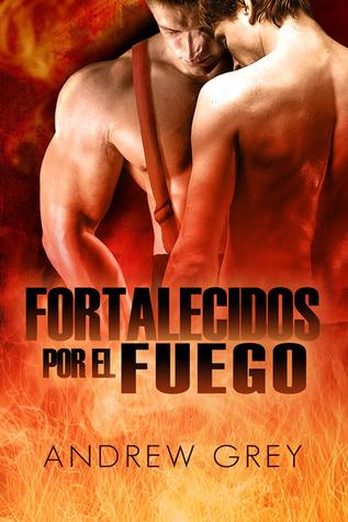 Fortalecidos por fuego (2014)