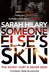Someone Else's Skin by Sarah Hilary