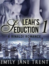 Leah's Seduction: 1 (Gianni and Leah)