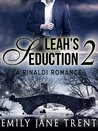 Leah's Seduction: 2 (Gianni and Leah)