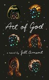 Act of God: A Novel