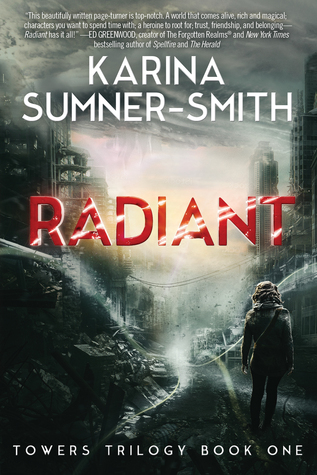 Radiant (Towers Trilogy #1)