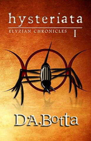 Hysteriata (Elyzian Chronicles #1)
