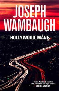 Hollywood Måne (Hollywood, #3)  by  Joseph Wambaugh