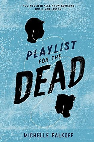 https://www.goodreads.com/book/show/17838490-playlist-for-the-dead