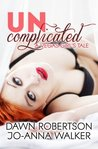 Uncomplicated (Vegas Girls, #1)