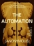 The Automation (The Blacksmith's Circus, #1) by Anonymous