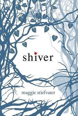 Shiver (Wolves of Mercy Falls #1) by Maggie Stiefvater | Review