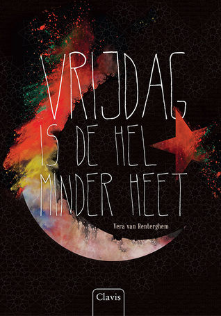 Vrijdag is de hel minder heet by Vera Van Renterghem