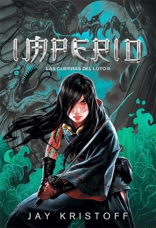 Imperio (Las guerras del loto, #2)