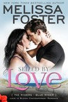 Seized By Love (Love In Bloom; The Ryders, #1)