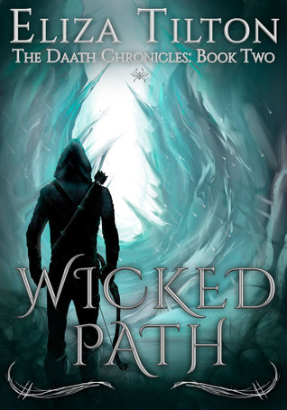 Wicked Path (Daath Chronicles, #2)