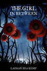 The Girl In Between (The Girl In Between Series Book 1)