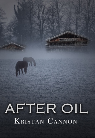 After Oil by Kristan Cannon