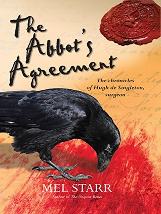The Abbot's Agreement (The Chronicles of Hugh de Singleton, Surgeon, #7)
