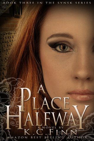 A Place Halfway by K.C. Finn