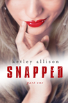 SNAPPED (The Snapped Novella Series, Part 1)