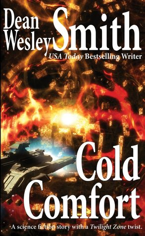 Cold Comfort Dean Wesley Smith