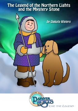 The Legend Of The Northern Lights And The Mystery Stone - Liv... by Dakota Waters