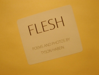 Flesh by Tyson Habein