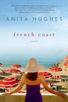 French Coast: A Novel