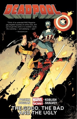 Deadpool, Vol. 3: The Good, the Bad and the Ugly