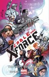 Cable and X-Force, Vol. 3: This Won't End Well