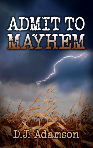 Admit to Mayhem