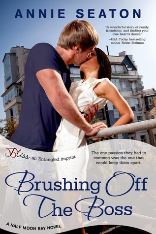 Brushing Off the Boss (Half Moon Bay #2)