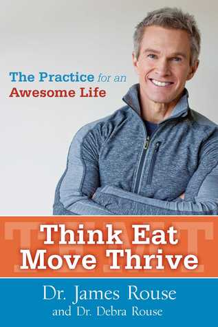 Think Eat Move Thrive by James Rouse
