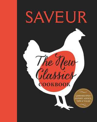 Saveur The New Classics