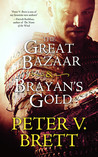 The Great Bazaar & Brayan's Gold