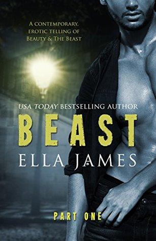 Beast, Part I (Beast, #1)