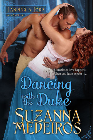Dancing with the Duke (Landing a Lord #0.5)