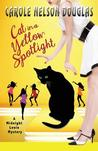 Cat in a Yellow Spotlight (Midnight Louie #26)