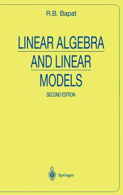 Linear Algebra & Linear Models R.B. Bapat