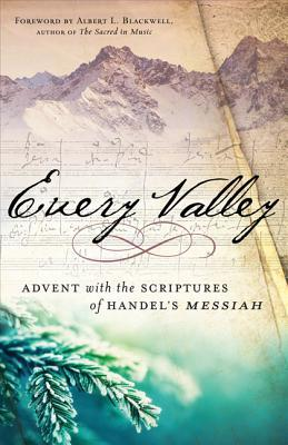 Every Valley by Albert L. Blackwell