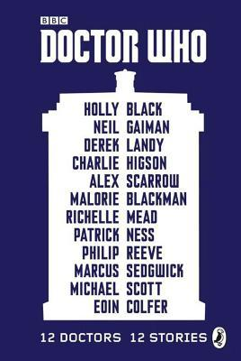 Doctor Who: 12 Doctors, 12 Stories by various authors